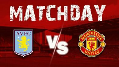 Photo of Aston Villa Vs Manchester United: (Match Preview, Kick-off Time, Line-up, EPL Matches TODAY And More)