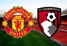 Photo of Manchester United Vs Bournemouth: (Match Preview, Kick-off, Team News, EPL Matches TODAY And More)