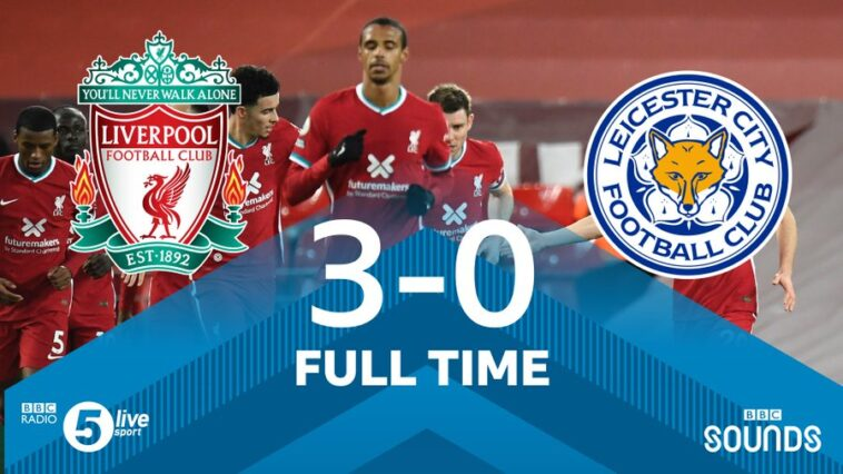Ft Liverpool 3 0 Leicester City Diogo Jota And Firmino Strikes Match Highlight Mysportdab