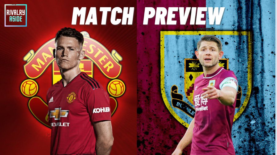 Manchester United Vs Burnley: (Match Preview, Kick-off ...